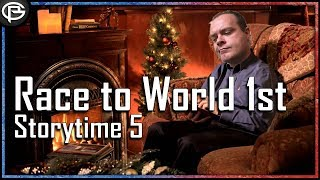 Storytime 5 - Race to World 1st