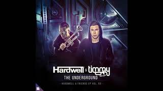 Hardwell & Timmy Trumpet - The Underground (Extended Mix)