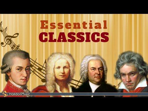 Essential Classics - The Best of Classical Music