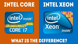 Intel Xeon vs Core - What Is The Difference? [Simple Guide]