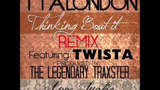 Tia London Feat. Twista - Thinking Bout It [Remix]