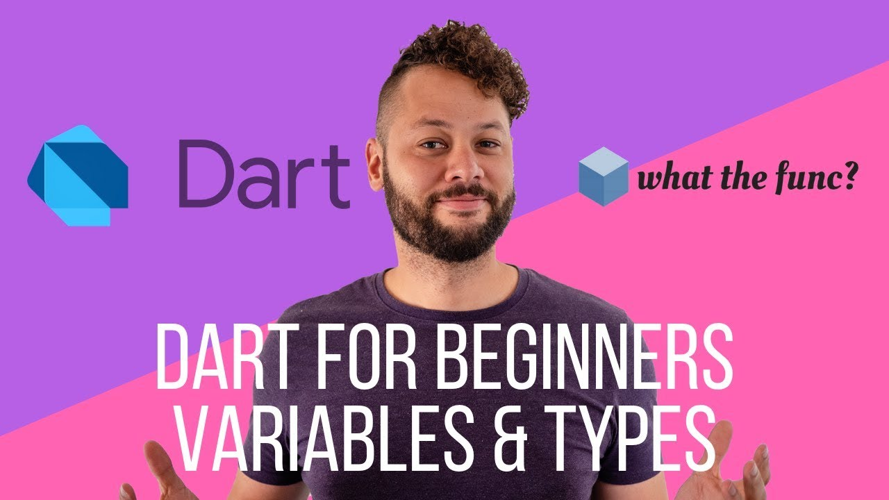 Dart for Beginners - Variables and Types