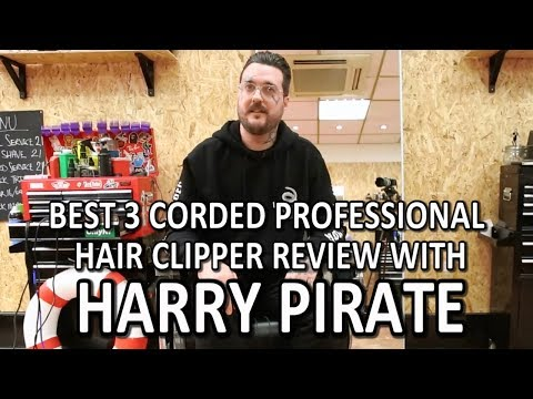 Best 3 Corded Professional Hair Clipper Review With, Harry Pirate
