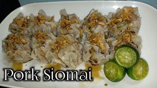 Pork Siomai By Mhel Choice   Madiskarteng Nanay