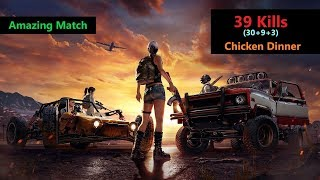 "[Hindi] PUBG Mobile | ""30 Kills"" Amazing Match With Chicken Dinner"
