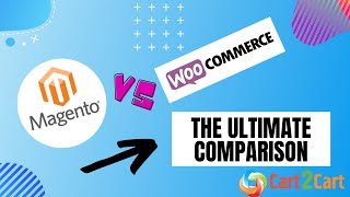 WooCommerce vs Magento - What's Better for Your Business in 2019?