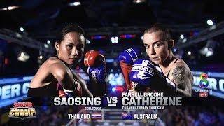 Muay Thai Super Champ | คู่ที่5 สาวสิงห์ VS ฟาร์เรลล์ บรูค แคเทอรีน | 07/07/62