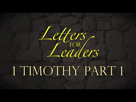 """Letters For Leaders"" Part 4 – Pastor Raymond Woodward"
