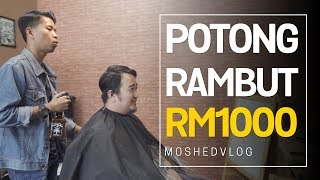 Moshed Potong Rambut RM1000 | Moshed Vlog