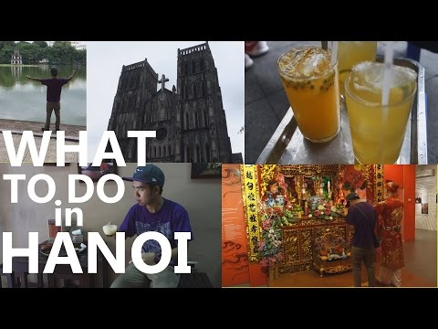Video TOP THINGS TO DO IN HANOI, Vietnam in 1 day.