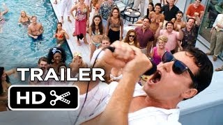 The Wolf Of Wall Street Official Trailer 2 2013  Leonardo DiCaprio Movie HD