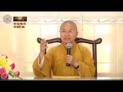 Kinh trường bộ 02 - Kinh Sa-môn quả - Thành quả của người tu hành (26/05/2014) - Thích Nhật Từ