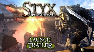 Styx: Master of Shadows video