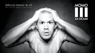 Momo - Jebnutý Momo Je S5 feat. Strapo, Separ, Dj Spinhandz prod. Kenny Rough |OFFICIAL AUDIO|