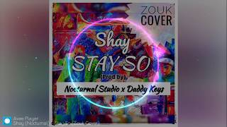 """Video thumbnail of """"Busy Signal-Stay So *Zouk Cover* ft. Shay 2019   Nocturnal Studio Anguilla"""""""