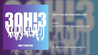 3OH!3 - Don't Trust Me (Clean Radio Edit)