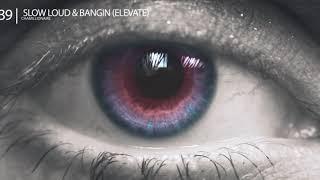 Slow Loud & Bangin (Elevate) - Chamillionaire