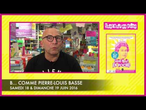Vidéo de Pierre-Louis Basse