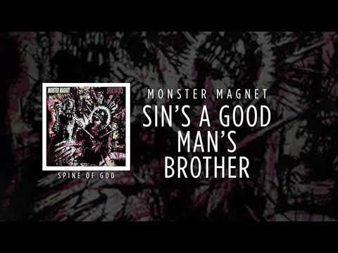 Monster Magnet - Sin's A Good Man's Brother [Spine Of God]