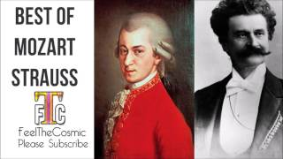 The Best Of Mozart Strauss Classical music Best Collection