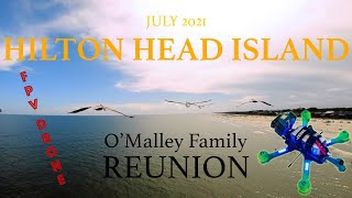 HILTON HEAD ISLAND   FPV Race Drone   Reunion Beach Cruising!