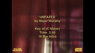 """Major Murphy – """"Unfazed"""""""