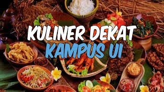 Mahasiswa UI Wajib Tau! 6 Kuliner di Kawasan UI yang Wajib Dicoba Mahasiswa Baru