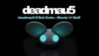 Deadmau5 Ft Rob Swire   Ghosts 'n' Stuff