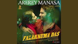 "Arerey Manasa (From ""Falaknuma Das"")"