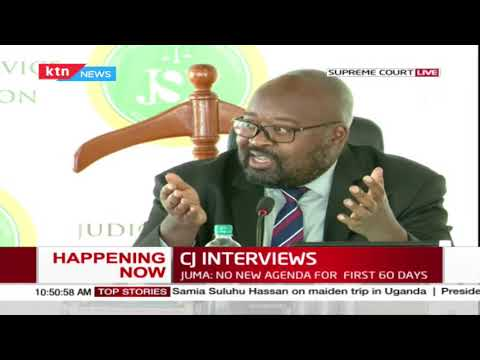 Justice Juma: No new agenda for the first 60 days