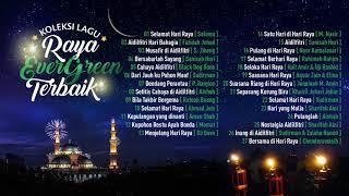 Koleksi Lagu Raya Evergreen Terbaik
