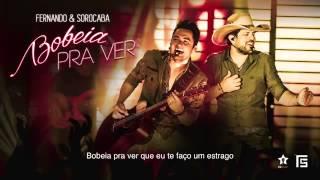 Fernando & Sorocaba   Bobeia Pra Ver Lançamento 2014