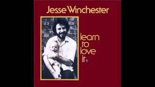 Mississippi Youre On My Mind  <b>Jesse Winchester</b> Learn To Love It LP 1974