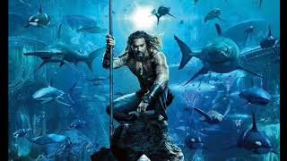 Aquaman soundtrack (Arthur theme) Rupert Gregson-Williams