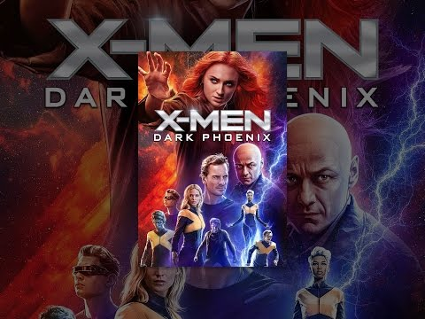Download X Men Dark Phoenix  Mp4  3gp - Borwap
