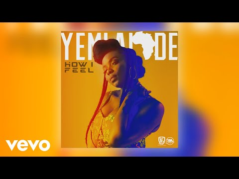 Yemi Alade - How I Feel (Official Audio)