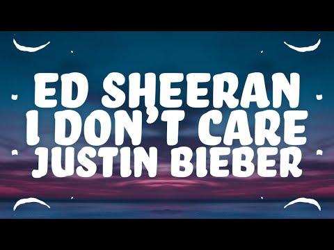 Ed Sheeran, Justin Bieber - I Don't Care (Lyrics) 🎵