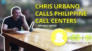 Chris Urbano calls Philippine Call Centers (BPO MUST WATCH!)