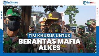 Polda Metro Jaya akan Bentuk Tim Khusus untuk Berantas Mafia Alkes