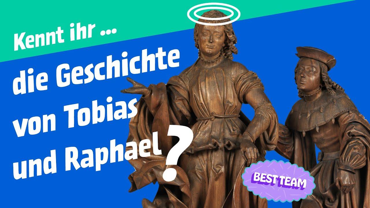 Raphael und Tobias