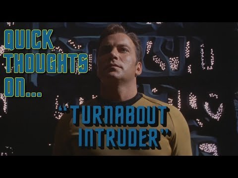 Quick Thoughts On... - Turnabout Intruder
