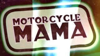 Video Motorcycle Mama - Psycho Killer