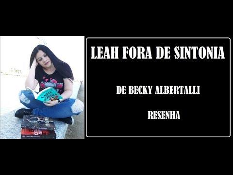 LEAH FORA DE SINTONIA I RESENHA I BECKY ALBERTALLI