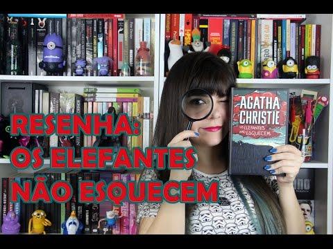 Os Elefantes Não Esquecem - Agatha Christie [RESENHA]