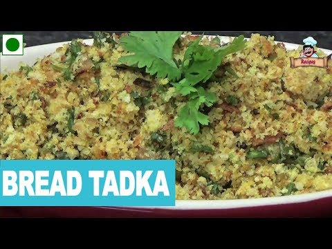 Breakfast Recipe Bread Tadka by Deepa Khurana//Must Watch & Try