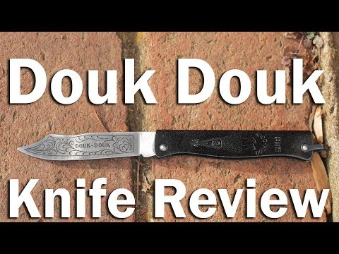 Douk Douk Knife Review.  Made by the French, Used by Death Squads, Merry Christmas!