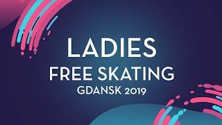 Alysa Liu (USA) | Ladies Free Skating | Gdansk 2019