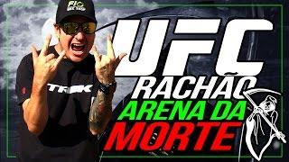 UFC RACHÃO ARENA DA MORTE