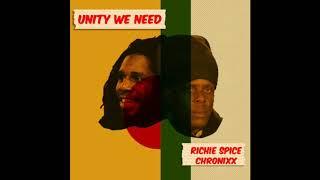 Chronixx • Unity We Need (ft. Richie Spice)