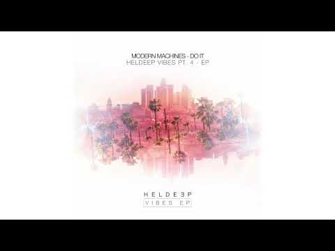 Modern Machines - Do It (Official Audio)